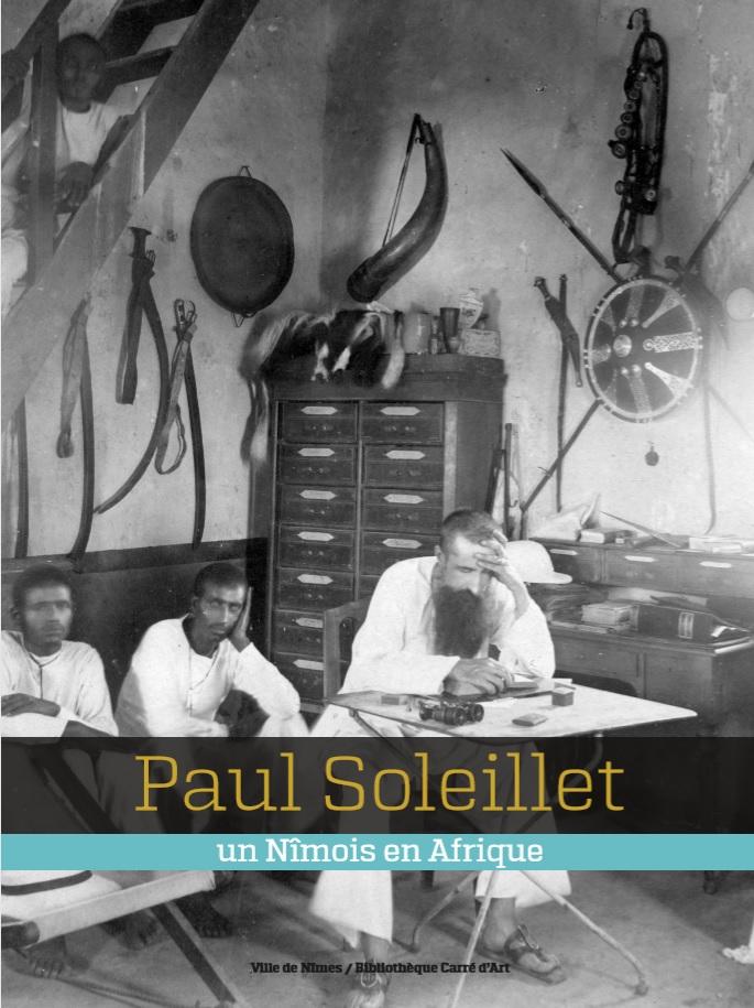 Paul Soleillet : un Nîmois en Afrique