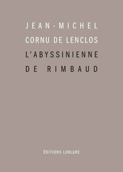 L'Abyssinienne de Rimbaud